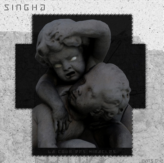 Earsheltering042 : Singha - La Cour des Miracles EarS042fond
